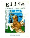 Ellie the West Coast Eagle - Brian Johnson, Linda Peet