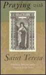 Praying with Saint Teresa - Battistina Capalbo, Paula Clifford, Elaine Storkey