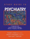 Study Guide to Psychiatry: A Companion to the American Psychiatric Publishing Textbook of Psychiatry - Robert E. Hales, James A. Bourgeois, Narriman C. Shahrokh