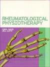 Rheumatological Physiotherapy - Carol David, Jill Lloyd