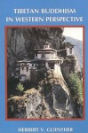 Tibetan Buddhism in Western Perspective - Herbert V. Guenther