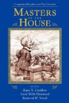 Masters Of The House: Congressional Leadership Over Two Centuries - Roger H. Davidson, Roger H. Davidson, Susan Hammond