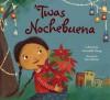 'Twas Nochebuena - Roseanne Greenfield Thong, Sara Palacios