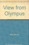 View from Olympus - Maurice Kelly