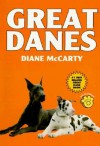 Great Danes - Diane McCarty, Robert Smith, Herbert R. Axelrod, Isabelle Francais, Richard Ringoletti, Vince Serbin, Sally Ann Thompson