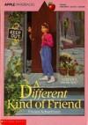 A Different Kind of Friend - Vivian Schurfranz