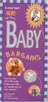 Baby Bargains: Secrets to Saving 20% to 50% on Baby Furinture, Equipment, Clothes, Toys, Maternity Wear and Much, Much More! - Denise Fields, Alan Fields