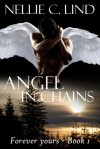 Angel in Chains - Nellie C. Lind