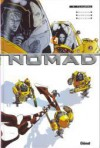 Nomad Tome 4 - Jean-David Morvan, Philippe Buchet, Sylvain Savoia