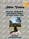 Silent Voices: Stories & Recognition for War Dogs of Vietnam & Canine Soldiers Today - Alan B. Cunningham