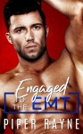 Engaged to the EMT - Piper Rayne