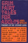 Grim Fairy Tales For Adults - Joel Wells, Marilyn Fitschen