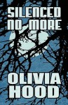 Silenced No More - Olivia Hood