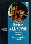 Zwyczaj i zbrodnia. Życie seksualne dzikich - Bronisław Malinowski