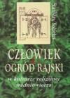 Człowiek i ogród rajski w kulturze religijnej średniowiecza - Stanisław Kobielus