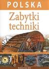 Polska Zabytki techniki - Paweł Zalewski