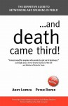 ...and Death Came Third! - Andy Lopata, Peter Roper
