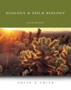 Ecology and Field Biology - Robert L. Smith, Thomas M. Smith