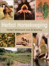 Herbal Horsekeeping - Dianne Rowling, Robert McDowell