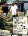 Mr. Paul And Mr. Luecke Build Communities - Alice K. Flanagan