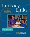 Literacy Links: Practical Strategies to Develop the Emergent Literacy At-Risk Children Need - Laura Robb, Bobbi Fisher, Steven Kellogg