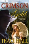 Crimson Gold - Traci E. Hall