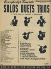 Everybody's Favorite Solos Duets Trios for B Flat Tenor Sax, B Flat Clarinet or Trumpet - Johann Strauss, Anton Dvorak, Stephen Foster, Franz Lehar, Robert Burns, Franz Liszt, Lady Scott, Zdenko Fibich, Charles W. Glover, Harry Dacre