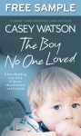 The Boy No One Loved: Free Sampler - Casey Watson