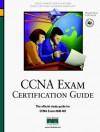 CCNA Exam Certification Guide (CCNA Exam 640-407) - Wendell Odom, John Kane