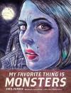 My Favorite Thing is Monsters - Emil Ferris, Emil Ferris