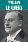 The Essential William Le Queux Collection (13 books) - William Le Queux