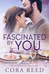 Fascinated by You - Cora Reed