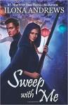 Sweep with Me - Ilona Andrews