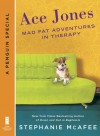 Ace Jones: Mad Fat Adventures in Therapy - Stephanie McAfee