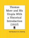 Thomas More and His Utopia with a Historical Introduction - Karl Kautsky, H. J. Stenning