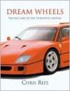 Dream Wheels - Chris Rees
