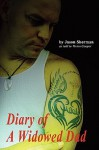 Diary of a Widowed Dad - Jason Sherman