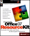 Office 97 Resource Kit (Microsoft Professional Editions) - Microsoft Press, Microsoft Press