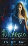The Hitch-Hiker - Meg Hutchinson