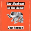"The Elephant in the Room: A Journey into the Trump Campaign and the ""Alt-Right"" - Audible Studios, Jon Ronson, Jon Ronson"