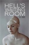 Hell's Waiting Room - C.V. Hunt