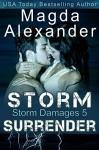 Storm Surrender (Storm Damages Book 5) - Magda Alexander