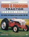 Illustrated Ford and Fordson Tractor Buyer's Guide - Robert N. Pripps