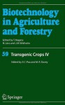 Transgenic Crops IV: v. 4 (Biotechnology in Agriculture and Forestry) - Eng Chong Pua, Michael R. Davey