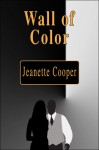 Wall of Color Wall of Color - Jeanette Cooper