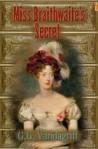 Miss Braithwaite's Secret - G.G. Vandagriff