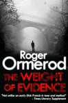The Weight of Evidence - Roger Ormerod