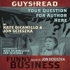 Your Question for Author Here: A Story from Guys Read: Funny Business - Jon Scieszka, Kate DiCamillo, Jon Scieszka, Kate DiCamillo, HarperAudio