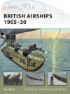 British Airships 1905-30 - Ian Castle, Tony Bryan