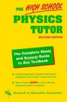 The High School Physics Tutor - James R. Ogden, Joseph Molitoris